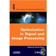 Optimisation in Signal and Image Processing, 9781848210448  