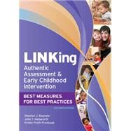 LINKing Authentic Assessment & Early Childhood Intervention: Best Measures for Best Practices,9781598570472