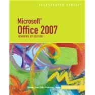 Microsoft Office 2007: Windows XP Edition: Introductory