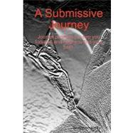A Submissive Journey: Journal Prompts to Keep You Focused an..., 9781440470486  