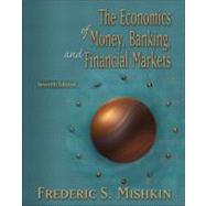 The Economics of Money, Banking, and Financial Markets Plus Myeconlab Student Access Kit
