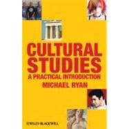 Cultural Studies : A Practical Introduction,9781405170499