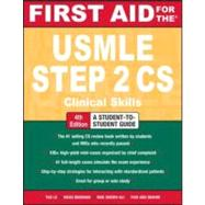 First Aid for the USMLE Step 2 CS, Fourth Edition,9780071760508