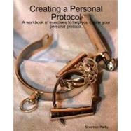 Creating a Personal Protocol, 9781440470509  