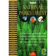 National Parks of the West : A Complete Guide to the 31 Best-Loved Parks and Monuments in the Western United States and Canada,9780679030522