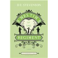 Mrs. Tim of the Regiment; A Novel, 9781608190522  