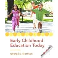 Early Childhood Education Today,9780135010525