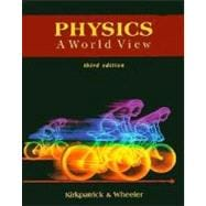 Physics : A World View