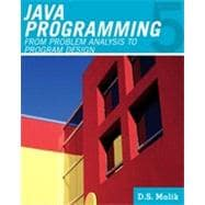 Java Programming : From Problem Analysis to Program Design,9781111530532