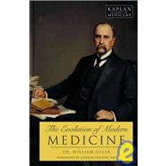 The Evolution of Modern Medicine, 9781607140535  