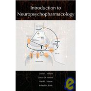 Introduction to Neuropsychopharmacology,9780195380538