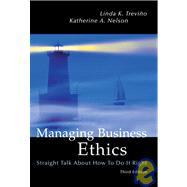 Managing Business Ethics: Straight Talk About How To Do It R..., 9780471230540
