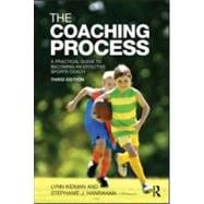 The Coaching Process: A Practical Guide to Becoming an Effec..., 9780415570541  