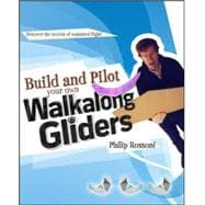 Build and Pilot Your Own Walkalong Gliders, 9780071790550
