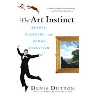 The Art Instinct; Beauty, Pleasure, and Human Evolution, 9781608190553  