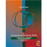 Exercises in Helping Skills : A Training Manual to Accompany the Skilled Helper (6th)
