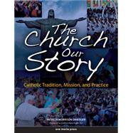 The Church, Our Story,9781594710575