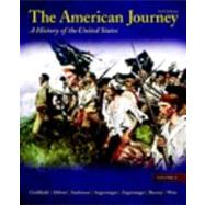 American Journey : A History of the United States