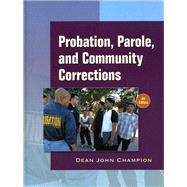 Probation, Parole, and Community Corrections in the United States,9780136130581