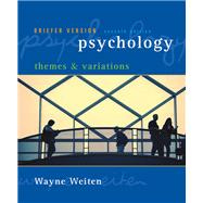 Psychology : Themes and Variations: Briefer Version,9780495100584
