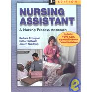 Nursing Assistant : A Nursing Process Approach (SC)