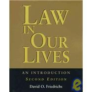 Law in Our Lives : An Introduction