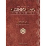 Business Law, Alternate Edition Text and Summarized Cases,9781111530594
