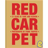 Red Carpet:21 Years of Fame and Fashion, Updated Edition, 9781599620596  