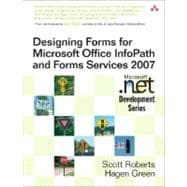 Designing Forms for Microsoft Office InfoPath and Forms Serv..., 9780321410597