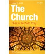 The Church: Christ in the World Today,9781599820606