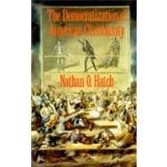The Democratization of American Christianity,9780300050608