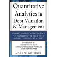 Quantitative Analytics in Debt Valuation and Management : A ..., 9780071790611