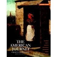 American Journey, The:  Brief Edition Combined Volume,9780205010615