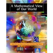 A Mathematical View of Our World (with CD-ROM and iLrn Student, and Personal Tutor Printed Access Card),9780495010616