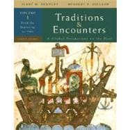 Traditions & Encounters Volume 1 From the Beginning to 1500: A Global Perspective on the Past