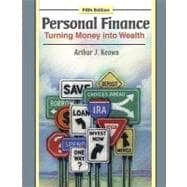 Personal Finance : Turning Money into Wealth, 9780136070627  