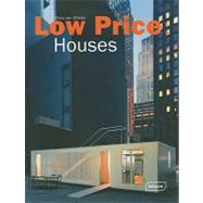 Low Price Architecture: Starter Homes, Minimal Houses & Emer..., 9783037680629  