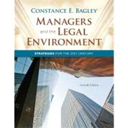 Managers and the Legal Environment Strategies for the 21st Century,9781111530631
