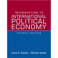 Introduction To International Political Economy- (Value Pack w/MySearchLab)