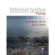 Criminal Justice Today : An Introductory Text for the Twenty-First Century