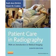 Patient Care in Radiography: With an Introduction to Medical Imaging,9780323080651