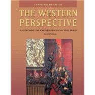 The Western Perspective A History of Civilization in the West (with InfoTrac)