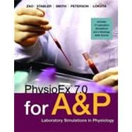 PhysioEx 7. 0 for Anatomy and Physiology : Laboratory Simulations in Physiology,9780321500656