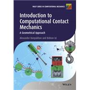 Introduction to Computational Contact Mechanics: A Geometrical Approach