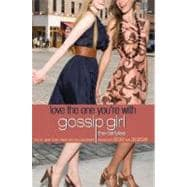 Gossip Girl, The Carlyles #4: Love the One You're With,9780316020671