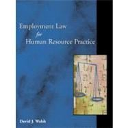 Employment Law for Human Resource Practice With Infotrac