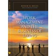 Work, Management And The Business Of Living, 9789812790675  