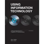 Using Information Technology 10e Introductory Edition,9780077470678
