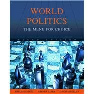 World Politics : The Menu for Choice,9780495410683