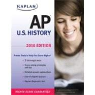 Kaplan AP U.S. History 2010, 9781419550683